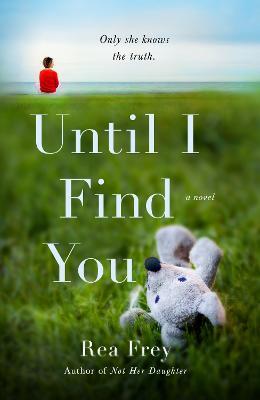 Until I Find You: A Novel book