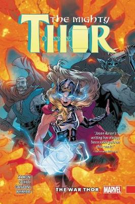 Mighty Thor Vol. 4: The War Thor book
