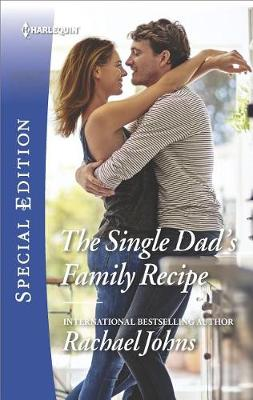The Single Dad's Family Recipe by Rachael Johns