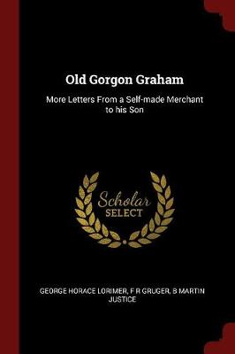 Old Gorgon Graham by George Horace Lorimer