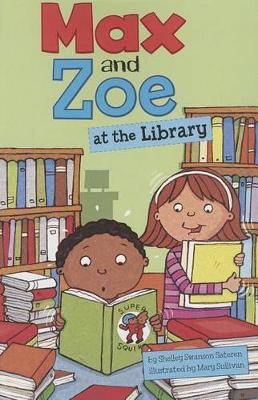Max and Zoe at the Library by Shelley Swanson Sateren