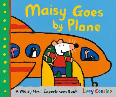 Maisy Goes by Plane book