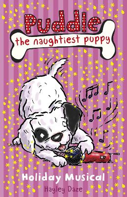 Puddle the Naughtiest Puppy: Holiday Musical: Book 11 by Hayley Daze