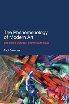 The Phenomenology of Modern Art by Professor Paul Crowther