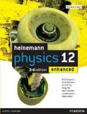 Heinemann Physics 12 Enhanced by Rob Chapman