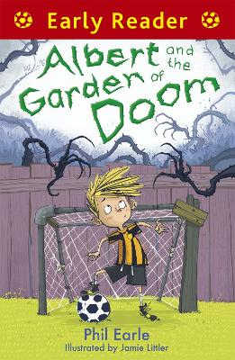 Early Reader: Albert and the Garden of Doom by Phil Earle
