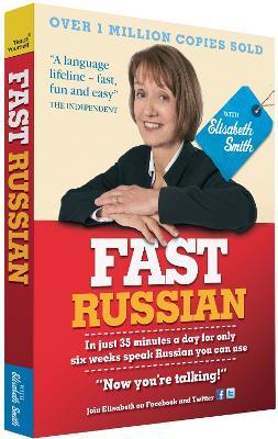 Fast Russian with Elisabeth Smith (Coursebook) by Elisabeth Smith