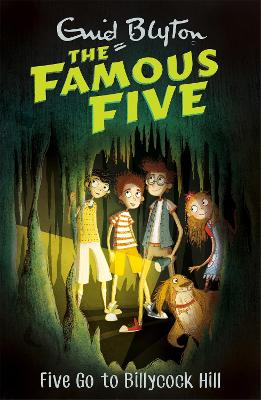 Famous Five: Five Go To Billycock Hill by Enid Blyton