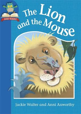 Must Know Stories: Level 1: The Lion and the Mouse by Jackie Walter