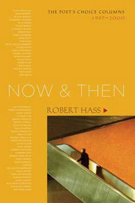 Now and Then (1 Volume Set) by Robert Hass