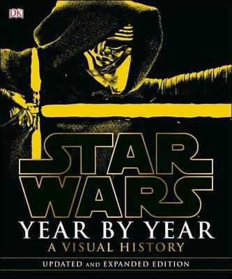 Star Wars Year by Year by Daniel Wallace