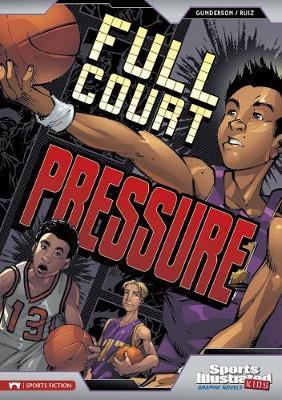 Full Court Pressure by Jessica Gunderson