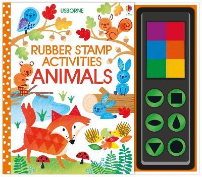Rubber Stamp Activities Animals by Fiona Watt
