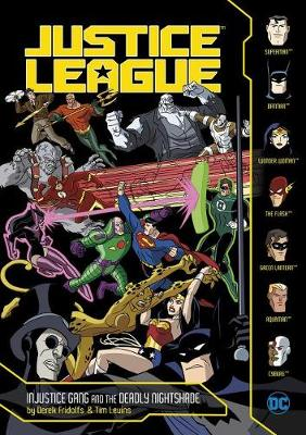 Injustice Gang and the Deadly Nightshade by ,Derek Fridolfs
