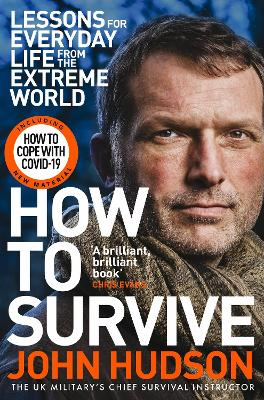 How to Survive: Lessons for Everyday Life from the Extreme World book