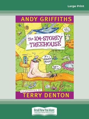 The 104-Storey Treehouse (Large Print) by Andy Griffiths and Terry Denton