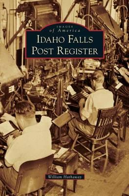 Idaho Falls Post Register book