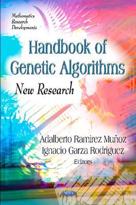 Handbook of Genetic Algorithms by Adalberto Ramirez Munoz