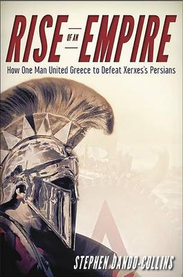 Rise of an Empire by Stephen Dando-Collins