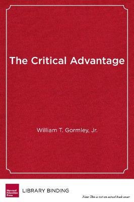 Critical Advantage by William T. Gormley