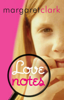 Love Notes by Margaret Clark