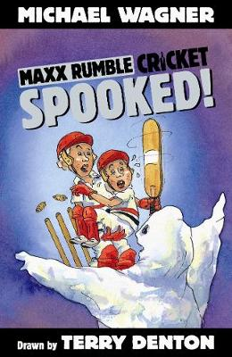 Maxx Rumble Cricket 7: Spooked! by Michael Wagner