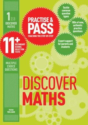 Practise & Pass 11+ Level One: Discover Maths by Peter Williams