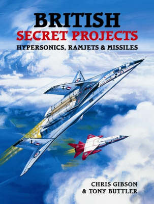 British Secret Projects by Chris Gibson