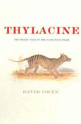 Thylacine by David Owen