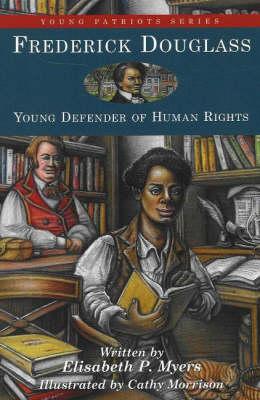 Frederick Douglass by Elisabeth P. Myers