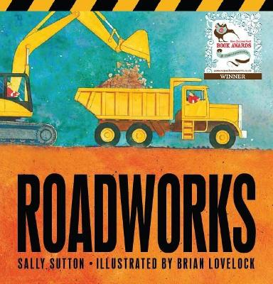 Roadworks by Sally Sutton