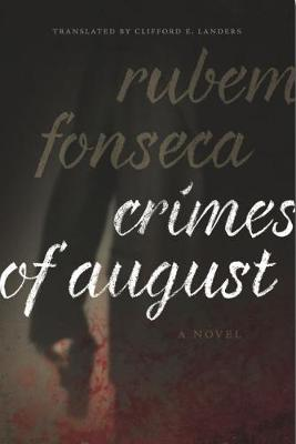 Crimes of August by Clifford E. Landers