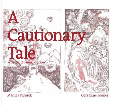 Cautionary Tale by Marlies Pekarek