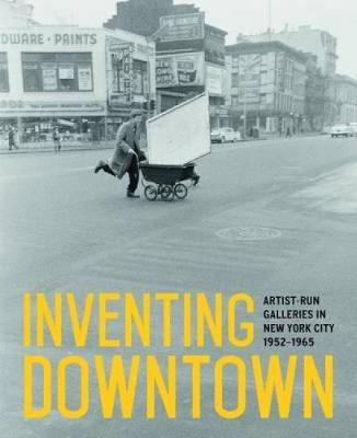 Inventing Downtown by Melissa Rachleff