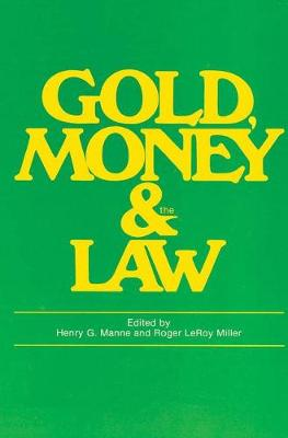 Gold, Money and the Law book