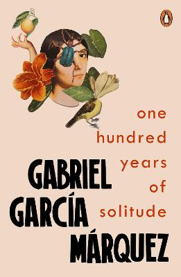 One Hundred Years of Solitude by Gabriel Garcia Marquez