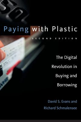 Paying with Plastic by David S. Evans