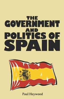 Government and Politics of Spain book