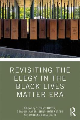 Revisiting the Elegy in the Black Lives Matter Era book