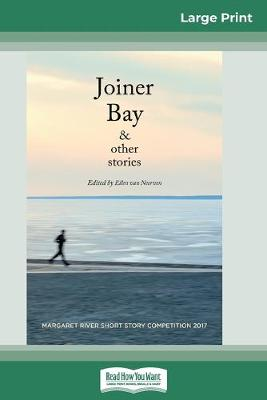 Joiner Bay and Other Stories (16pt Large Print Edition) book