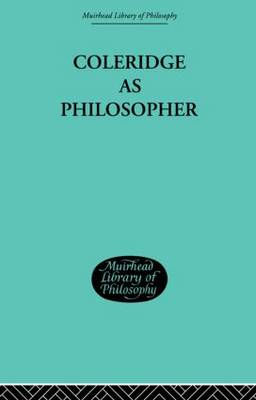 Coleridge as Philosopher by Muirhead, John H
