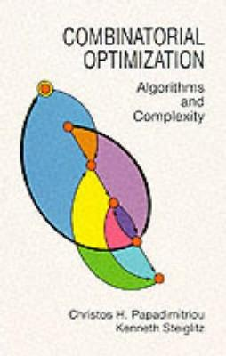 Combinatorial Optimization by Christos H. Papadimitriou