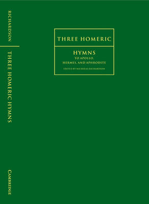 Three Homeric Hymns by Nicholas Richardson