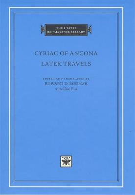 Cyriac of Ancona: Later Travels book