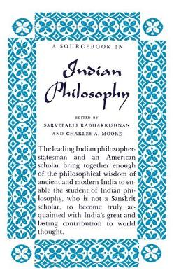 A Source Book in Indian Philosophy by Sarvepalli Radhakrishnan