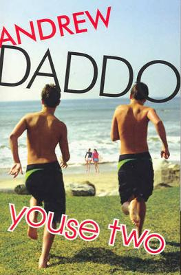 Youse Two by Andrew Daddo