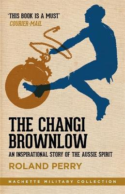 Changi Brownlow by Roland Perry