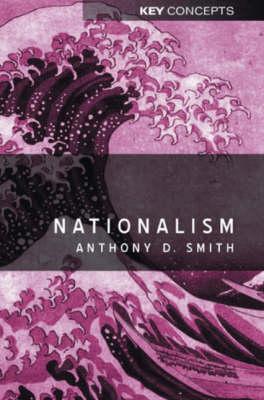 Nationalism: Theory, Ideology, History book