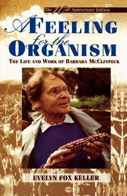 Feeling for the Organism by Evelyn Fox Keller