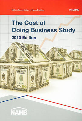 The Cost of Doing Business Study by National Association of Home Builders